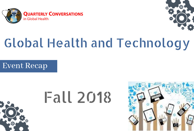 Fall 2018 Quarterly Conversations Recap Global Health Technology